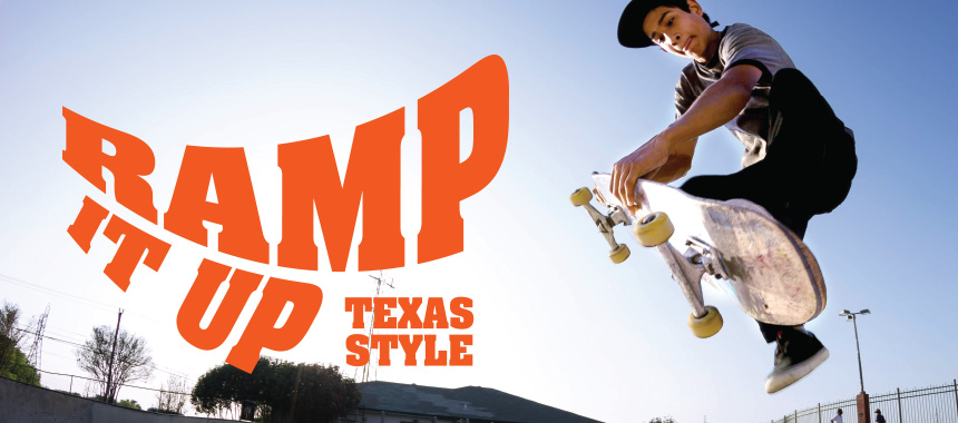 Ramp it up Texas Style
