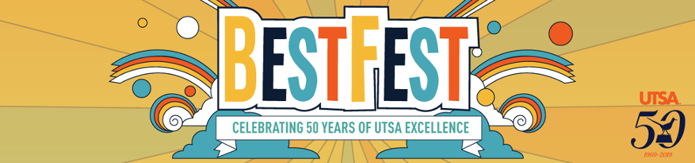 BestFest Celebrating 59 Years of UTSA Excellence