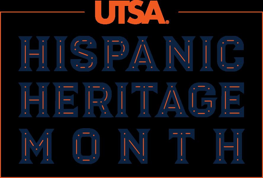 Home Hispanic Heritage Month Utsa University Of Texas At San Antonio