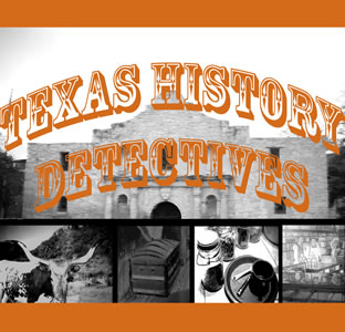 Texas History Detectives